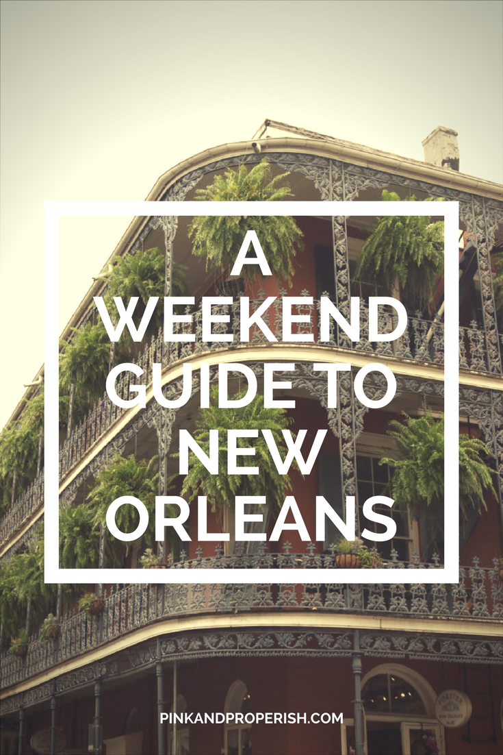 Only have a few days in New Orleans? Check out this guide to make the most of your trip!